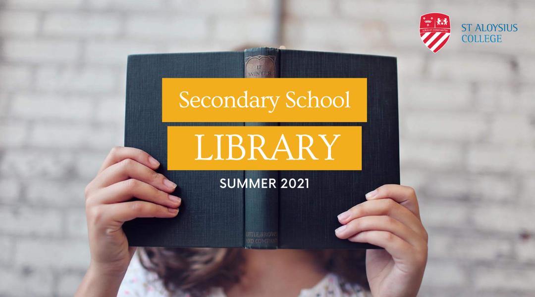 UPDATE:  Secondary School Library – Summer 2021